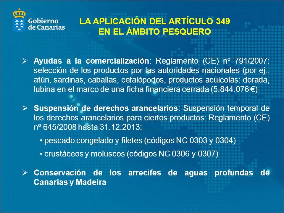 LA APLICACIÓN DEL ARTÍCULO 349 EN EL ÁMBITO PESQUERO