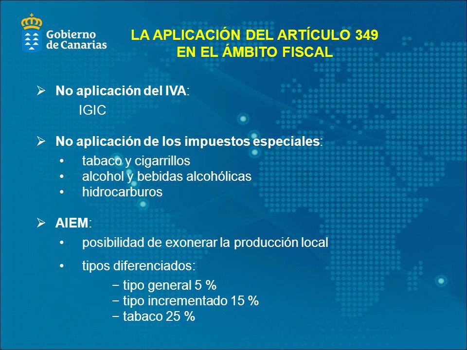 LA APLICACIÓN DEL ARTÍCULO 349 EN EL ÁMBITO FISCAL