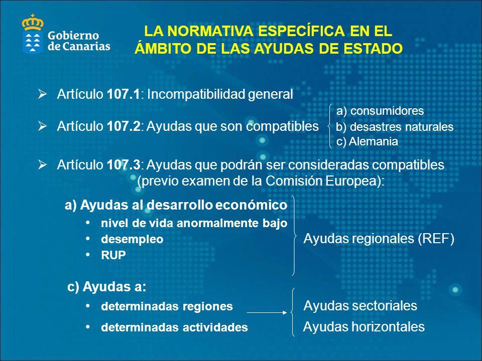 LA NORMATIVA ESPECÍFICA EN EL ÁMBITO DE LAS AYUDAS DE ESTADO