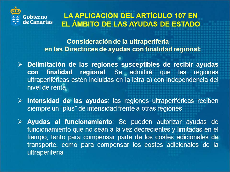 LA APLICACIÓN DEL ARTÍCULO 107 EN EL ÁMBITO DE LAS AYUDAS DE ESTADO