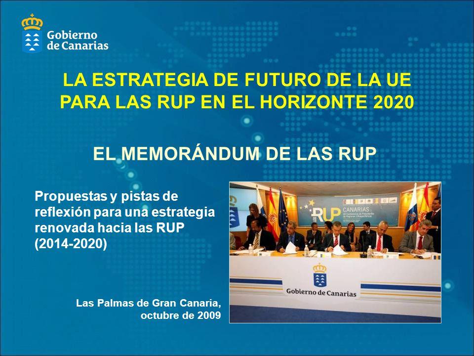 LA ESTRATEGIA DE FUTURO DE LA UE PARA LAS RUP EN EL HORIZONTE 2020