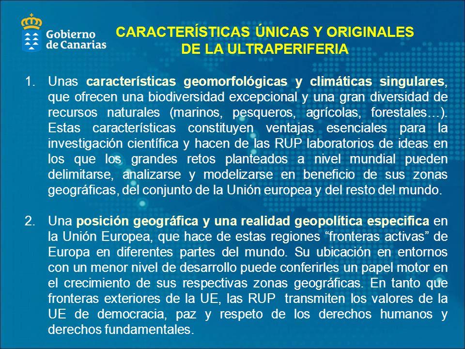 CARACTERÍSTICAS ÚNICAS Y ORIGINALES DE LA ULTRAPERIFERIA