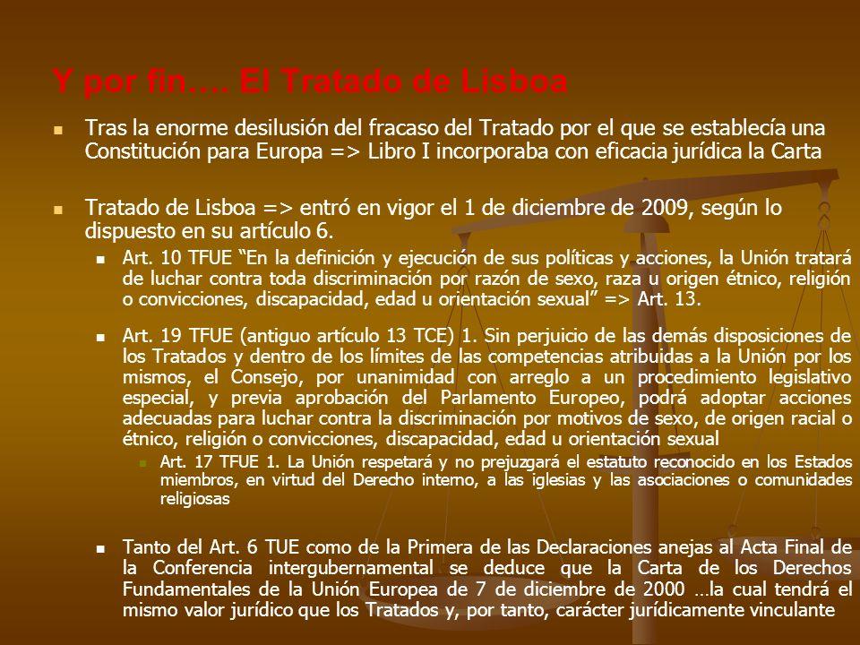 Y por fin…. El Tratado de Lisboa