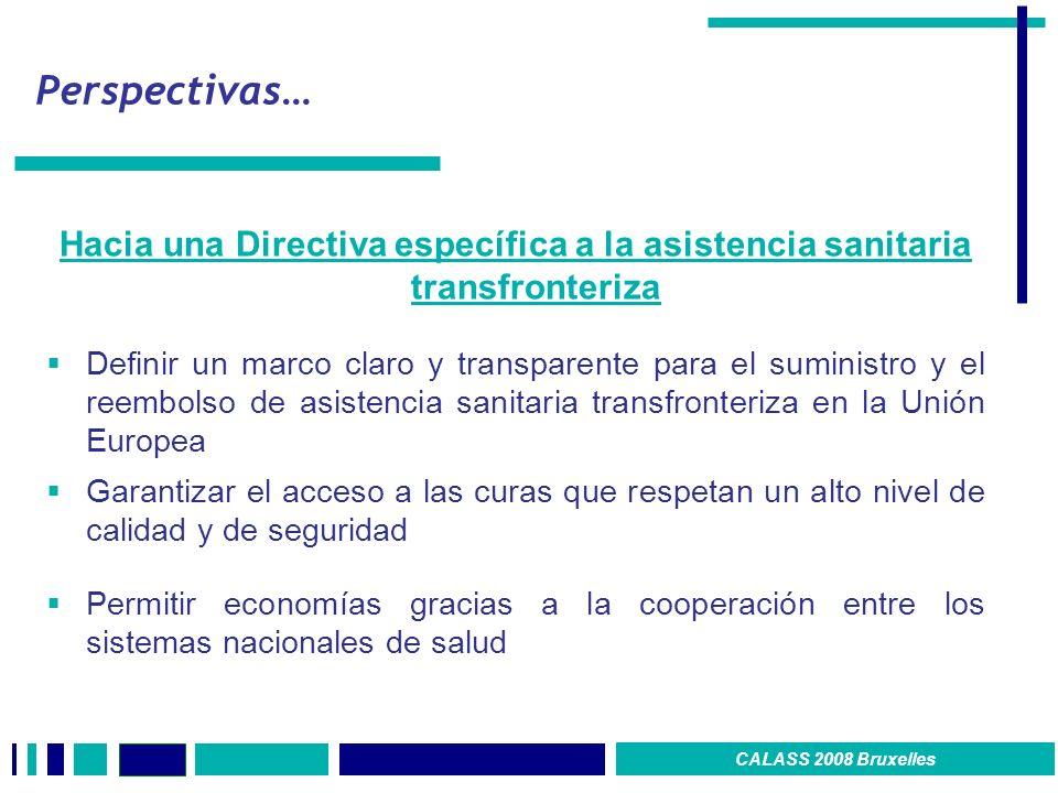 Perspectivas… Hacia una Directiva específica a la asistencia sanitaria transfronteriza.