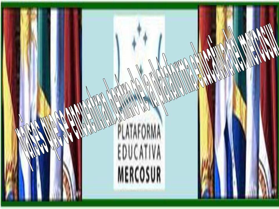 paises que se encuentran dentro de la plataforma educativa del mercosur