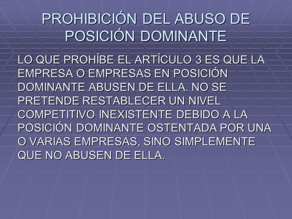 PROHIBICIÓN DEL ABUSO DE POSICIÓN DOMINANTE