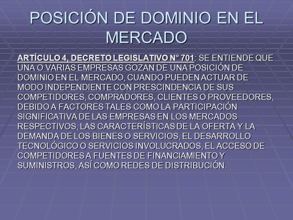 POSICIÓN DE DOMINIO EN EL MERCADO