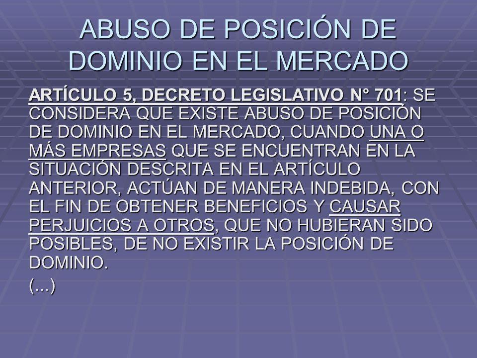 ABUSO DE POSICIÓN DE DOMINIO EN EL MERCADO
