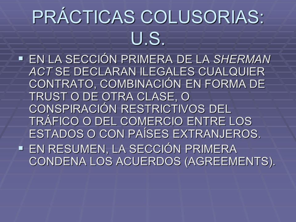 PRÁCTICAS COLUSORIAS: U.S.