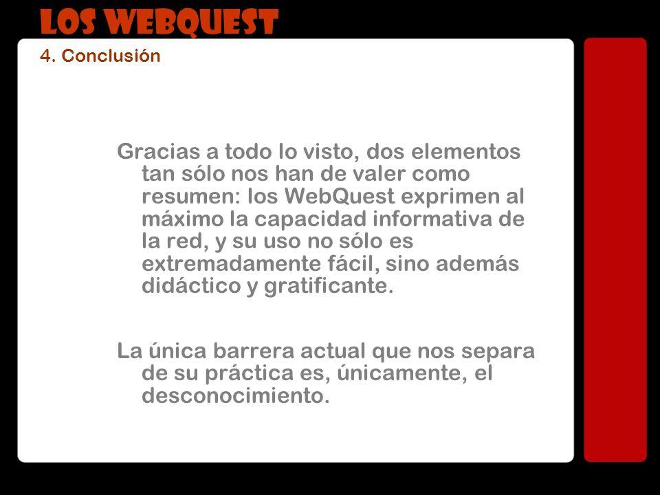 LOS WEBQUEST 4. Conclusión