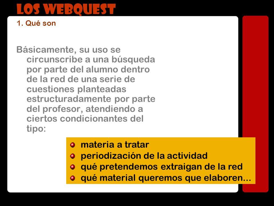 LOS WEBQUEST 1. Qué son