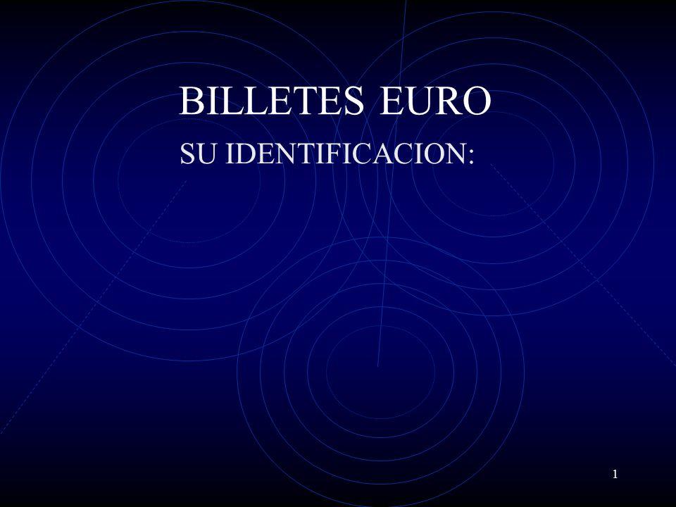 BILLETES EURO SU IDENTIFICACION:
