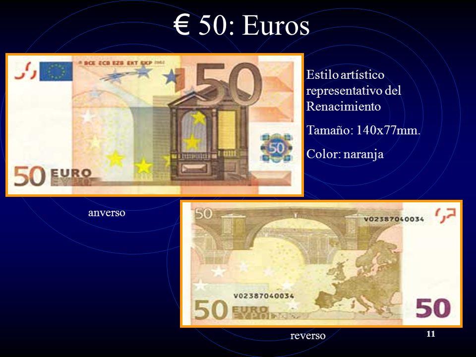 50: Euros Estilo artístico representativo del Renacimiento