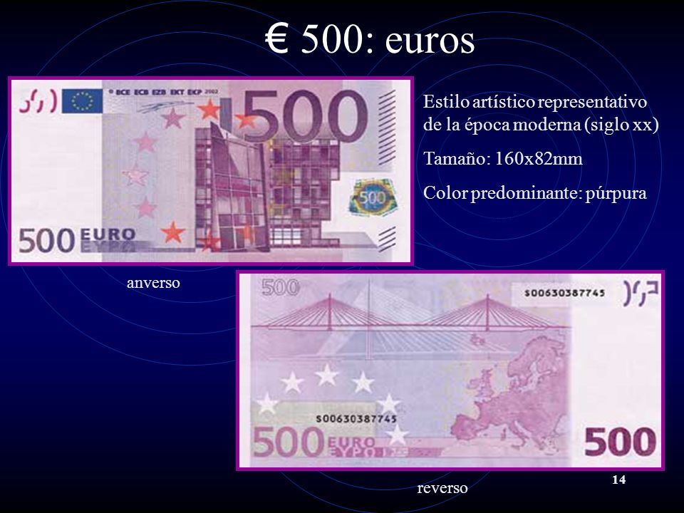 500: euros Estilo artístico representativo de la época moderna (siglo xx) Tamaño: 160x82mm. Color predominante: púrpura.