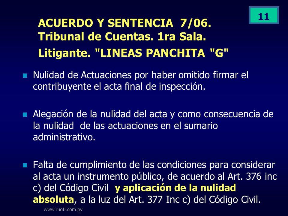 ACUERDO Y SENTENCIA 7/06. Tribunal de Cuentas. 1ra Sala. Litigante