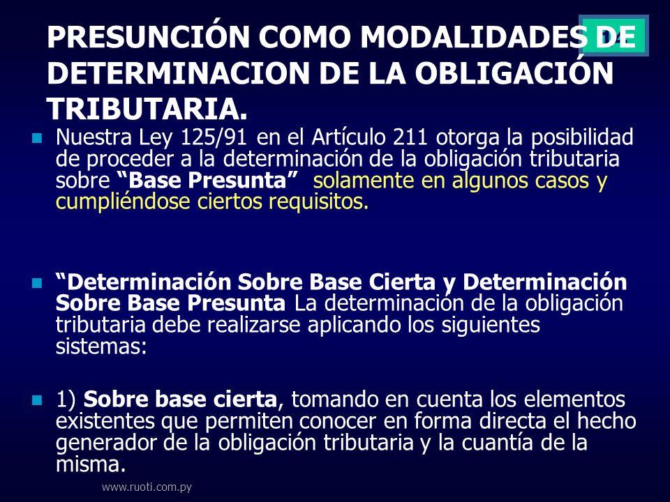 PRESUNCIÓN COMO MODALIDADES DE DETERMINACION DE LA OBLIGACIÓN TRIBUTARIA.