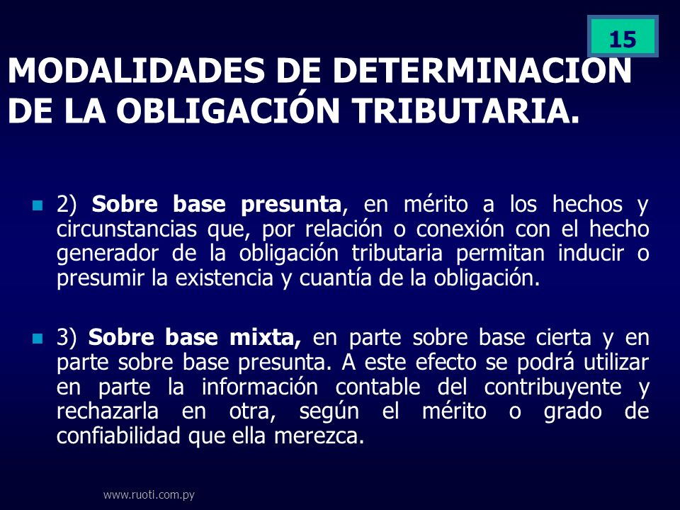 MODALIDADES DE DETERMINACION DE LA OBLIGACIÓN TRIBUTARIA.