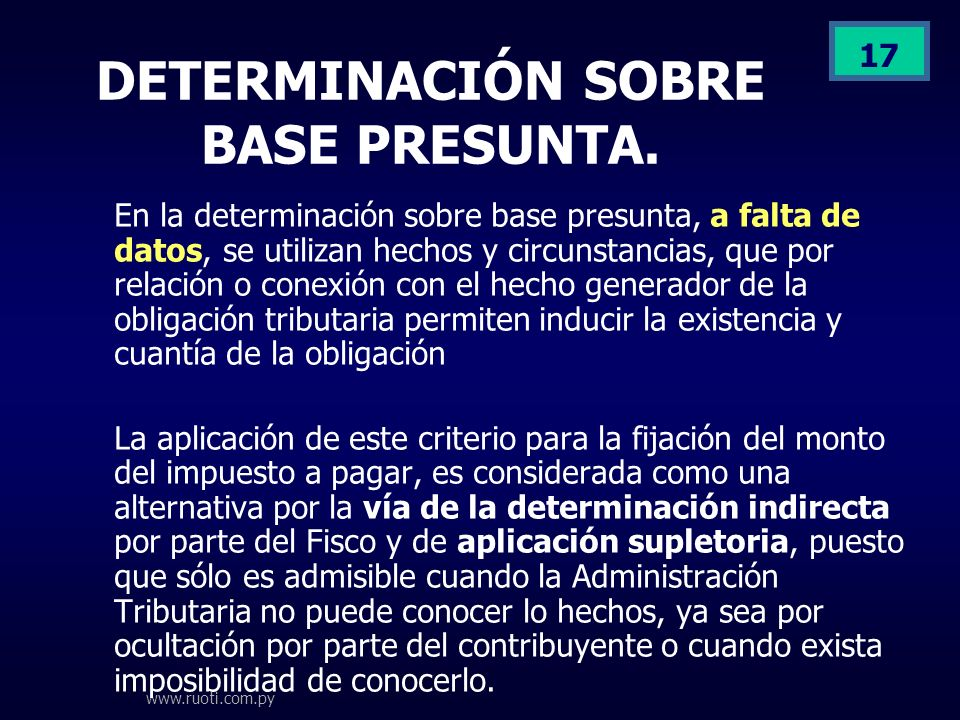 DETERMINACIÓN SOBRE BASE PRESUNTA.