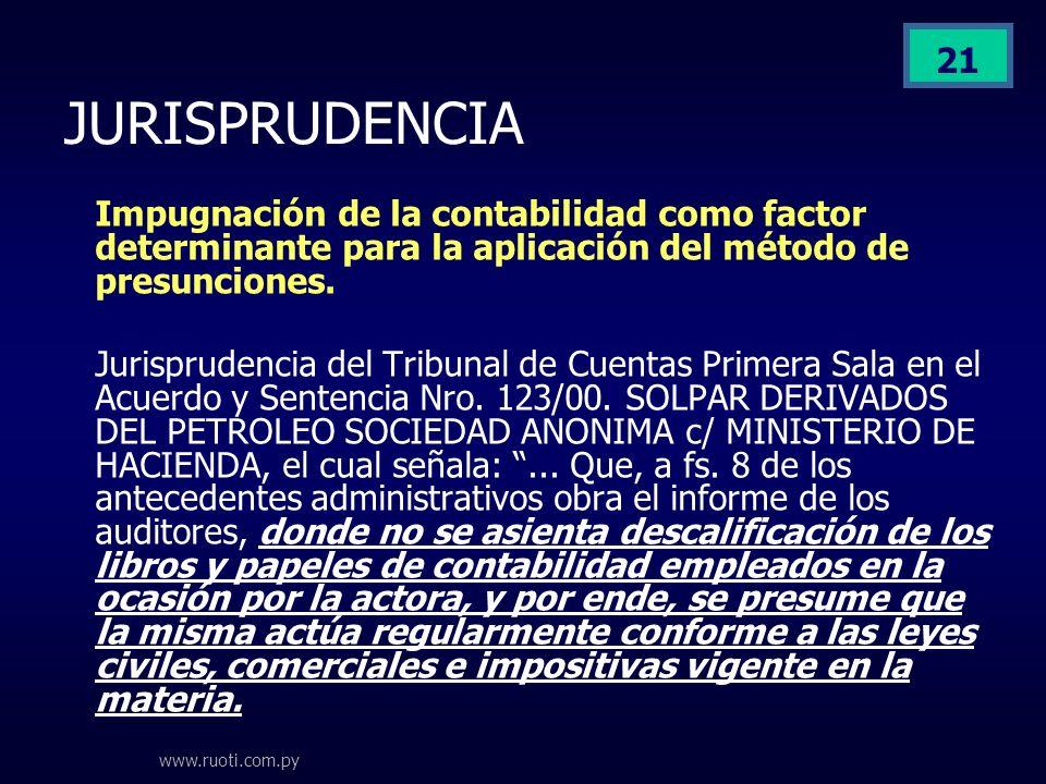 JURISPRUDENCIA Impugnación de la contabilidad como factor determinante para la aplicación del método de presunciones.