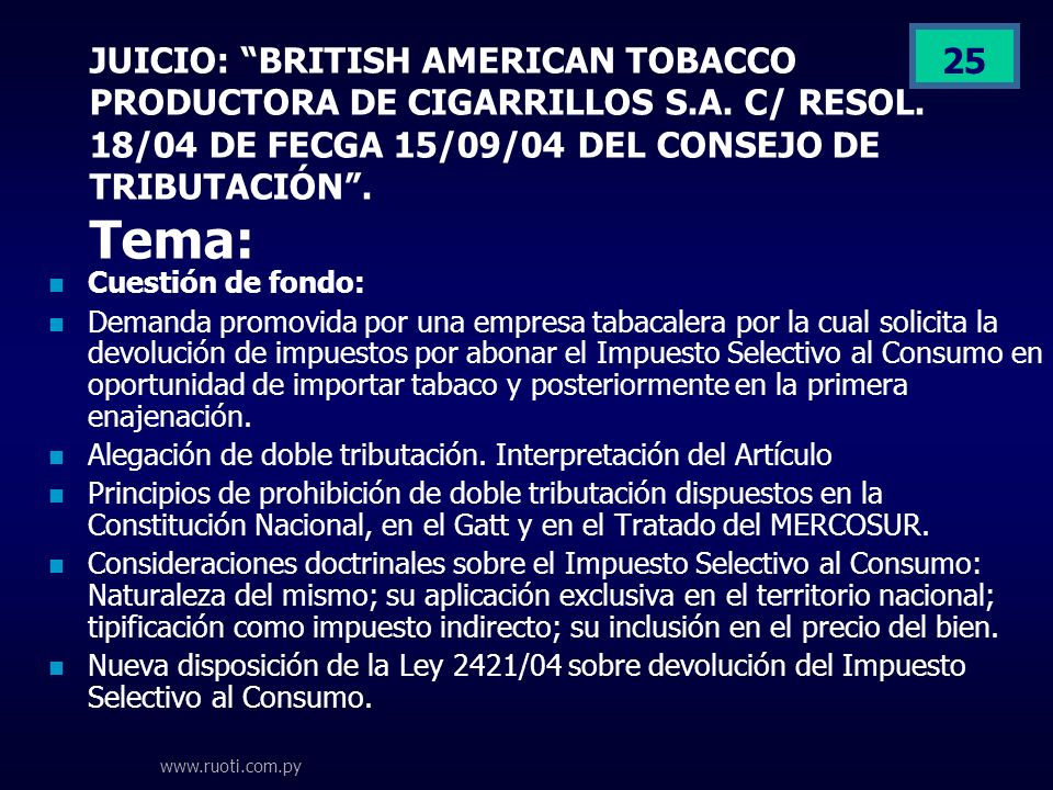 JUICIO: BRITISH AMERICAN TOBACCO PRODUCTORA DE CIGARRILLOS S. A
