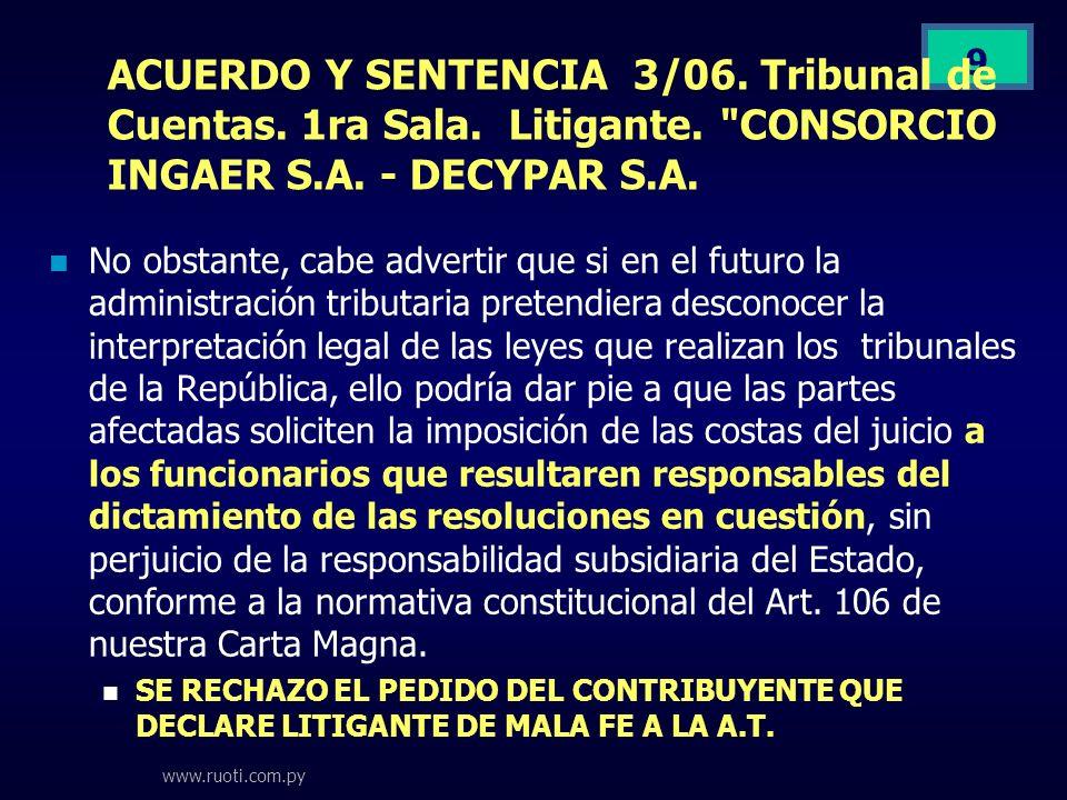 ACUERDO Y SENTENCIA 3/06. Tribunal de Cuentas. 1ra Sala. Litigante