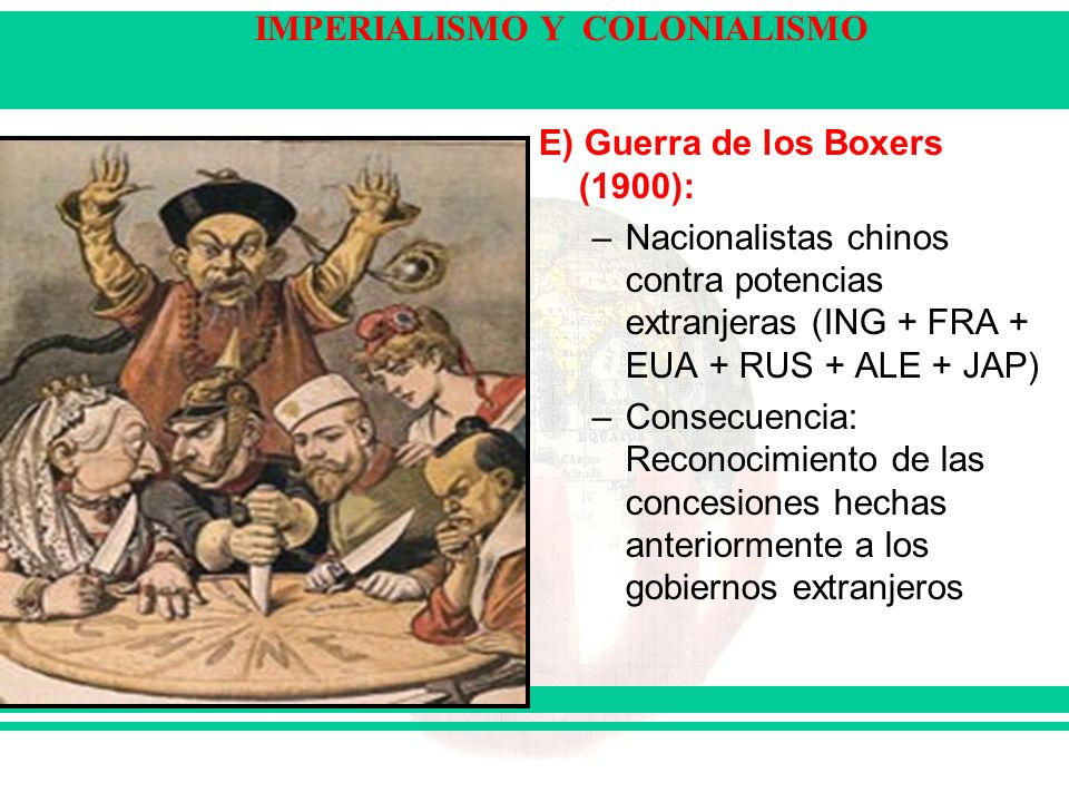 E) Guerra de los Boxers (1900):