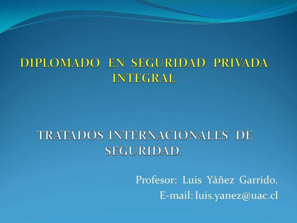 Profesor: Luis Yáñez Garrido. E-mail: luis.yanez@uac.cl