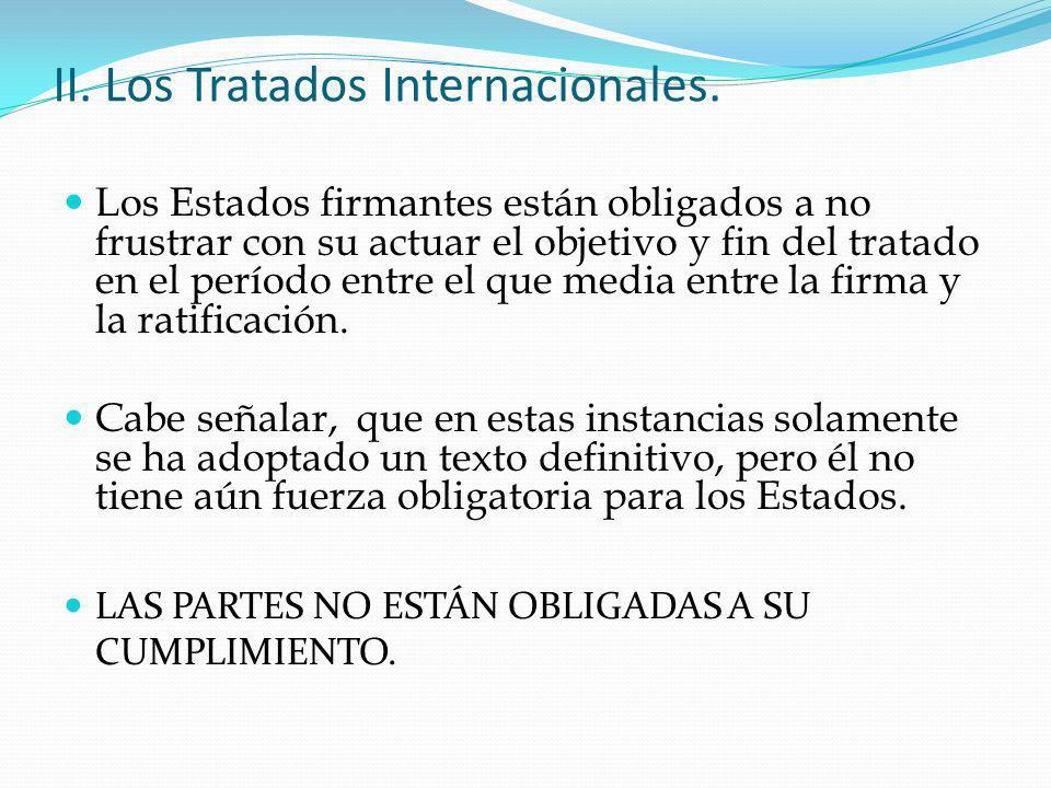 II. Los Tratados Internacionales.