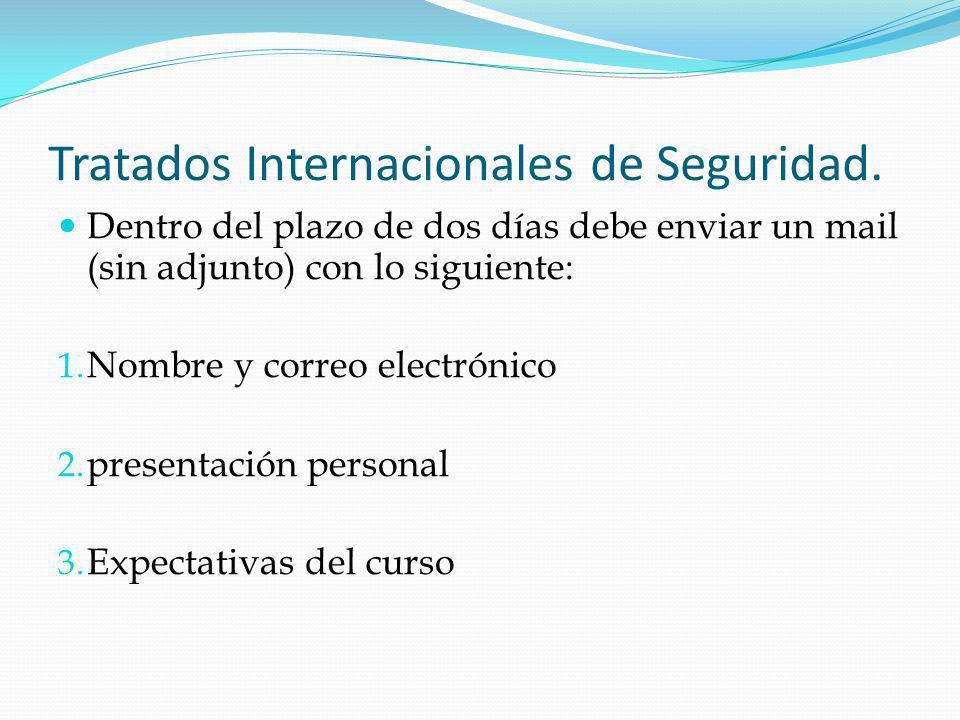 Tratados Internacionales de Seguridad.