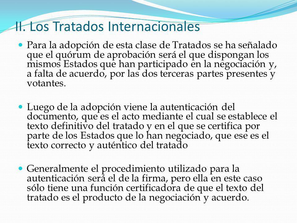 II. Los Tratados Internacionales