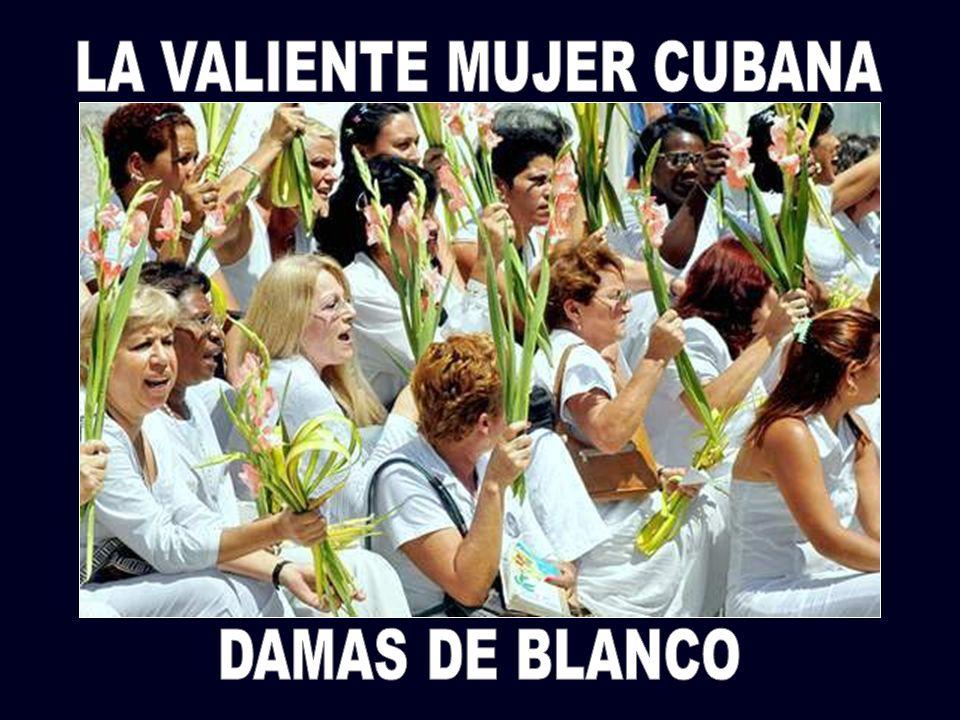 LA VALIENTE MUJER CUBANA