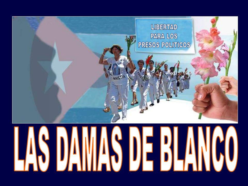 LIBERTAD PARA LOS PRESOS POLITICOS LAS DAMAS DE BLANCO