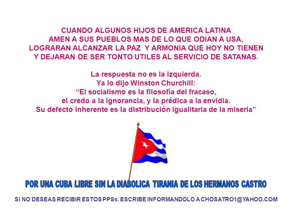 CUANDO ALGUNOS HIJOS DE AMERICA LATINA