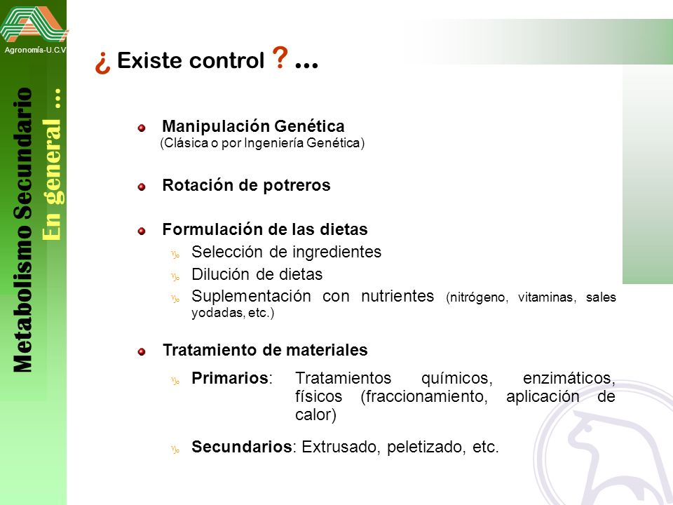 ¿ Existe control ... Metabolismo Secundario En general …