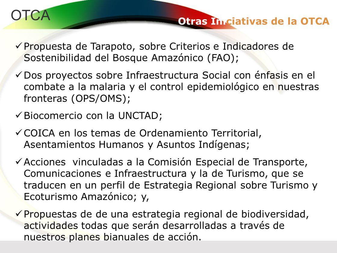 Otras Iniciativas de la OTCA