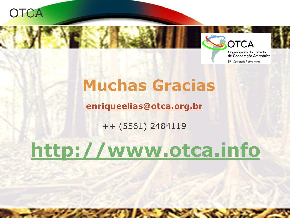 http://www.otca.info Muchas Gracias enriqueelias@otca.org.br
