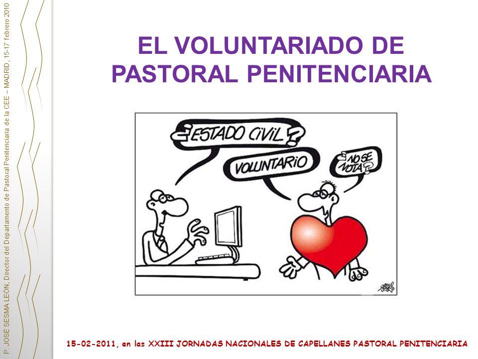 EL VOLUNTARIADO DE PASTORAL PENITENCIARIA