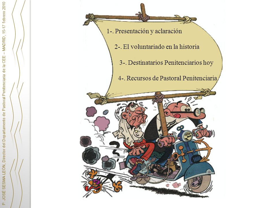 1-. Presentación y aclaración 2-. El voluntariado en la historia