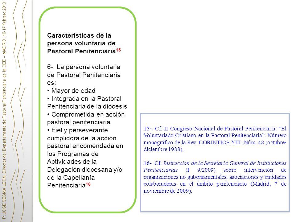 Características de la persona voluntaria de Pastoral Penitenciaria15