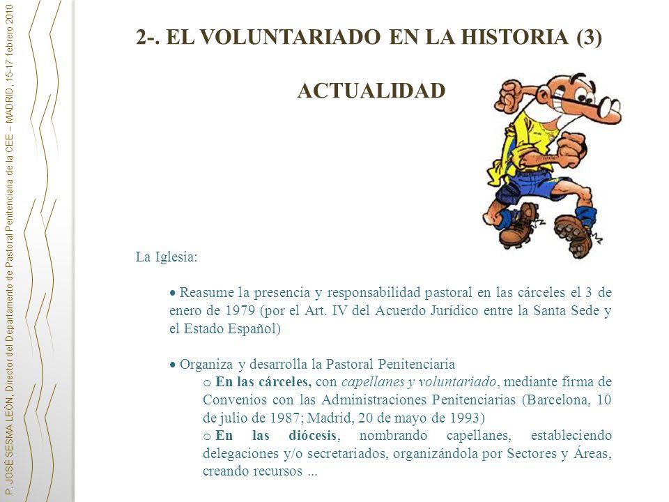 2-. EL VOLUNTARIADO EN LA HISTORIA (3) ACTUALIDAD