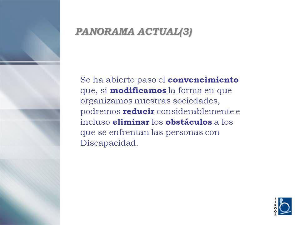 PANORAMA ACTUAL(3) Se ha abierto paso el convencimiento