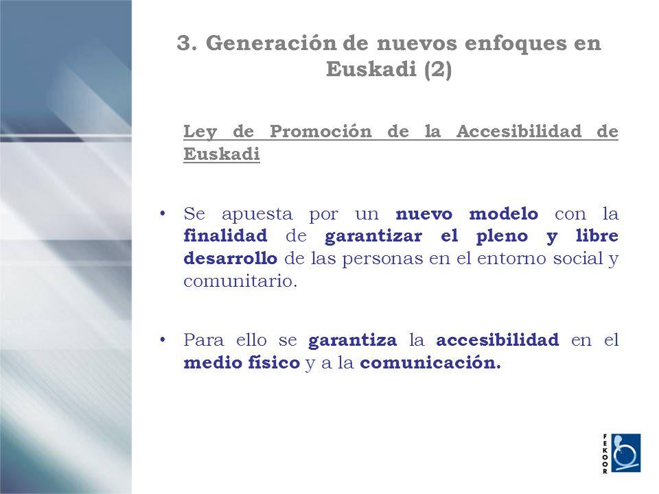 3. Generación de nuevos enfoques en Euskadi (2)