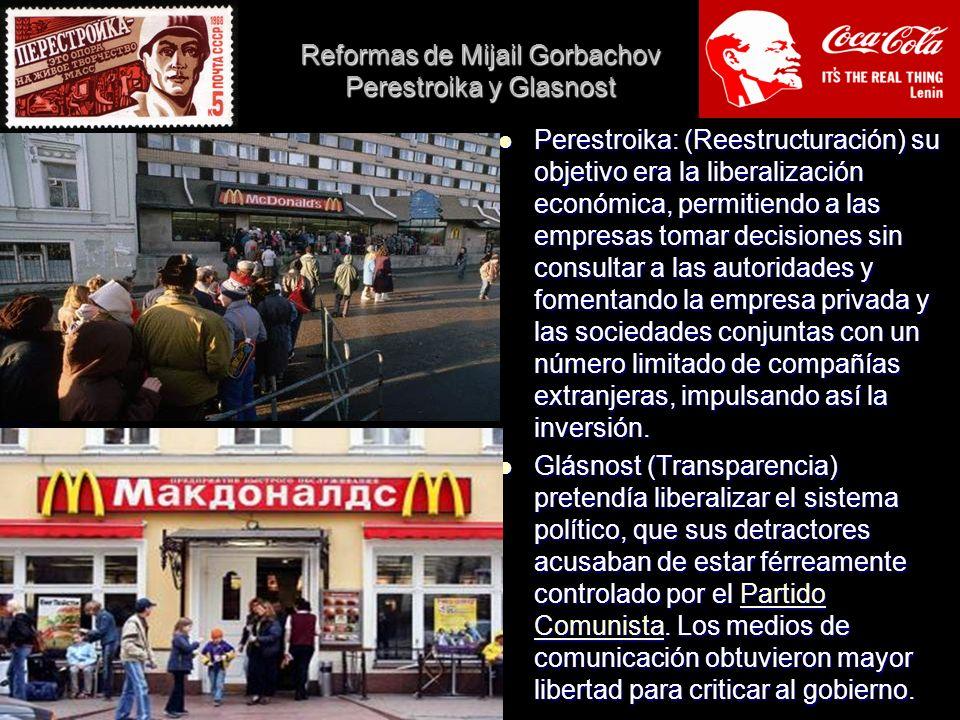 Reformas de Mijail Gorbachov Perestroika y Glasnost