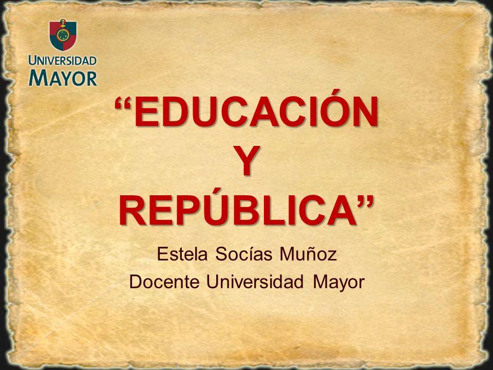 EDUCACIÓN Y REPÚBLICA