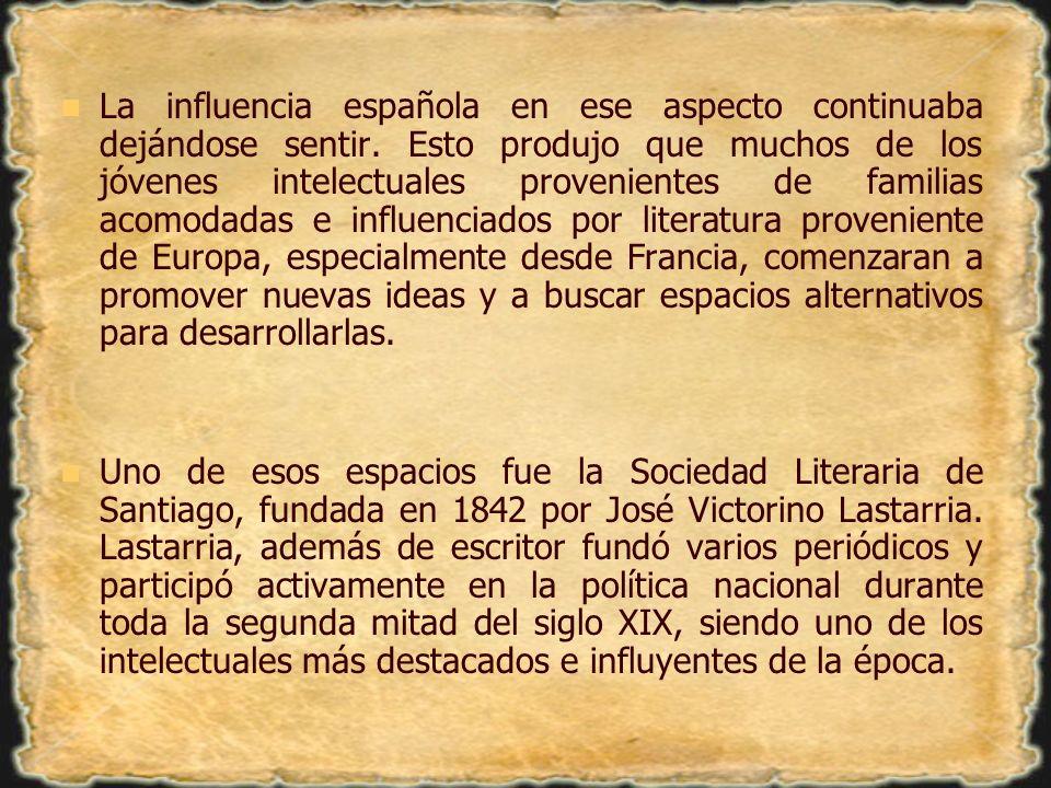 La influencia española en ese aspecto continuaba dejándose sentir