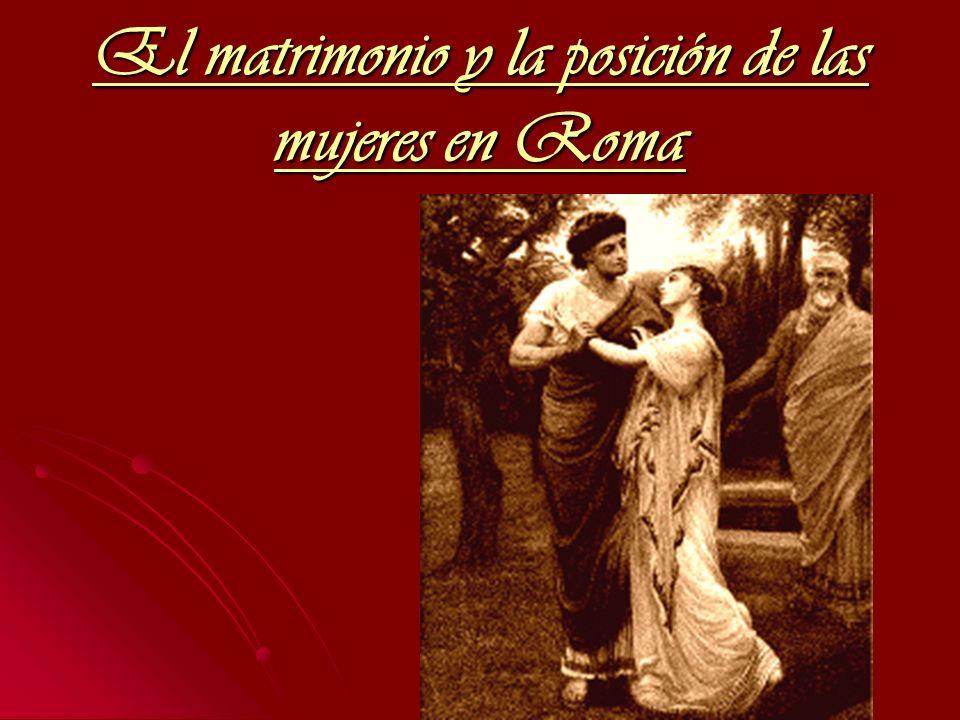 El matrimonio y la posición de las mujeres en Roma