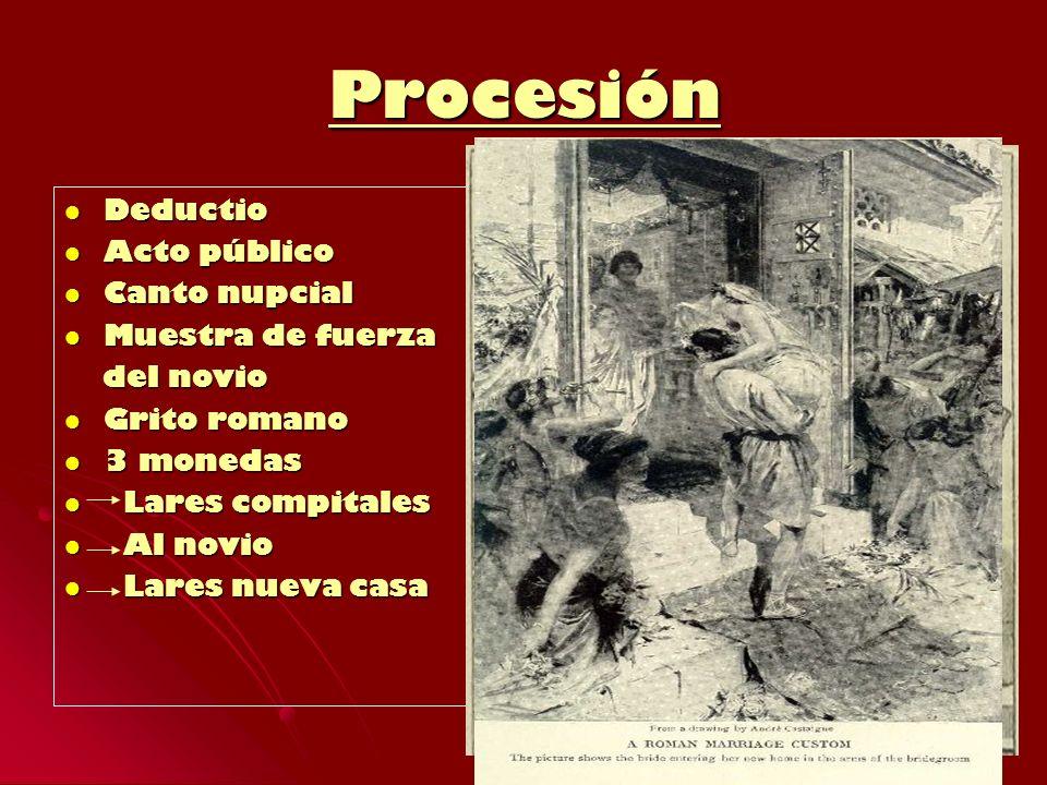 Procesión Deductio Acto público Canto nupcial Muestra de fuerza