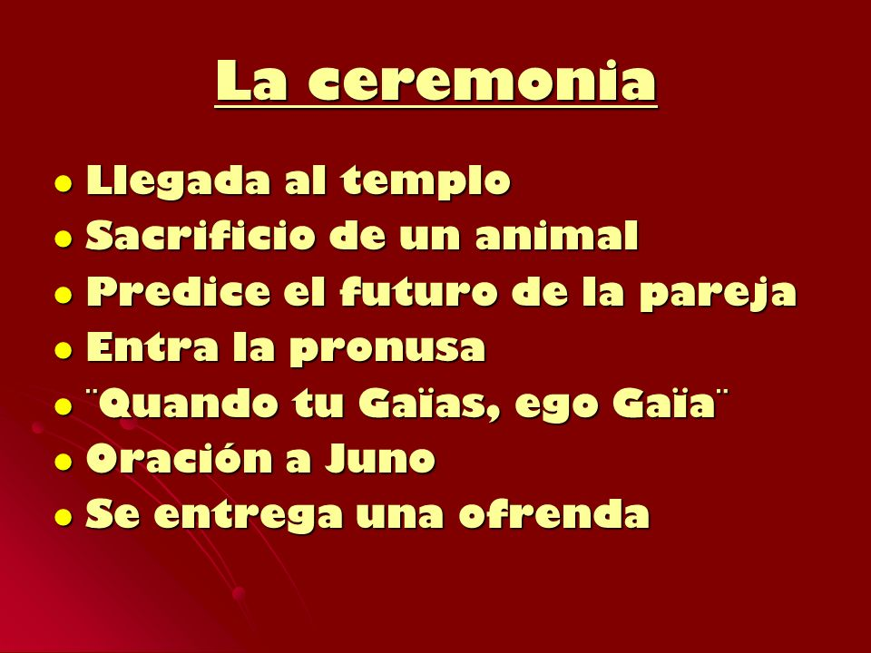 La ceremonia Llegada al templo Sacrificio de un animal