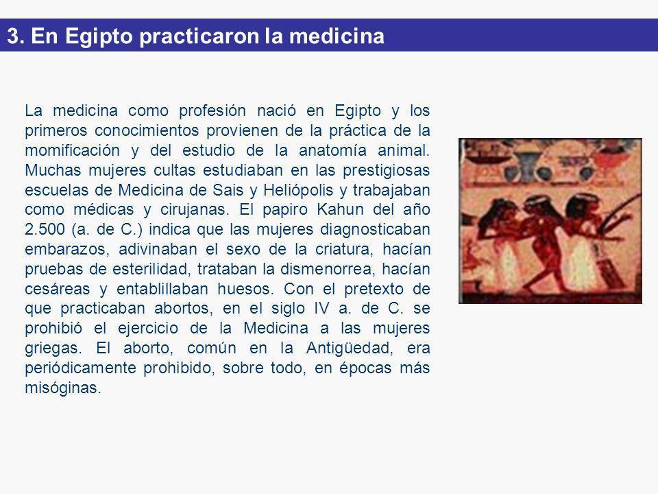 3. En Egipto practicaron la medicina