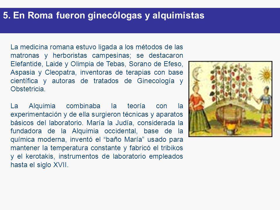 5. En Roma fueron ginecólogas y alquimistas